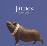 Millionaires - James