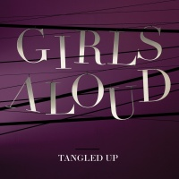 Tangled Up - Girls Aloud
