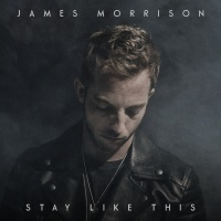 Stay Like This - James Morrison