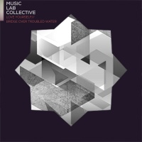 Love Yourself / Bridge Over Tr - Music Lab Collective