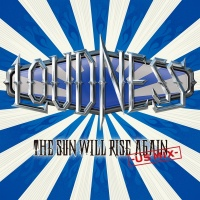 The Sun Will Rise Again -US MI - Loudness