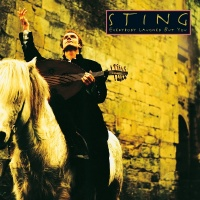 Everybody Laughed But You - Sting