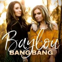Bang Bang - Baylou