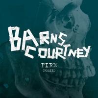 Fire - Barns Courtney