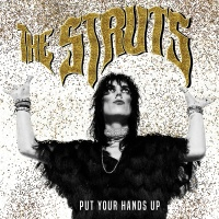 Put Your Hands Up - The Struts