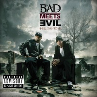 Hell The Sequel - Bad Meets Evil