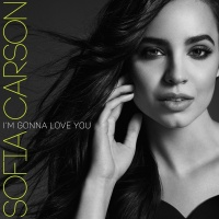 I'm Gonna Love You - Sofia Carson