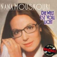 Die Welt ist voll Licht (Origi - Nana Mouskouri