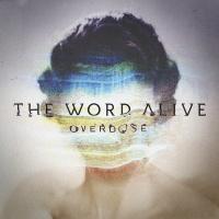 Overdose - The Word Alive