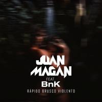 Rápido, Brusco, Violento - Juan Magan