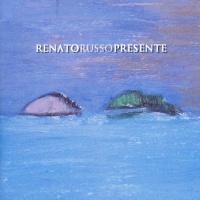 Presente - Renato Russo