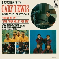 A Session With Gary Lewis And - Gary Lewis And The Playboys