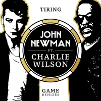Tiring Game - John Newman