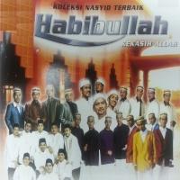 Habibullah Kekasih Allah - Hijjaz