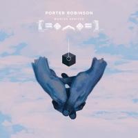 Flicker - Porter Robinson