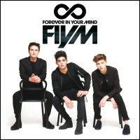 FIYM - Forever In Your Mind