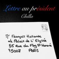Lettre au président - Chilla