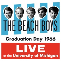 Graduation Day 1966: Live At T - The Beach Boys