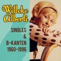 Singles & B - kanten 1960 - 1996 - Willeke Alberti