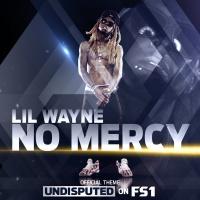 No Mercy - Lil Wayne