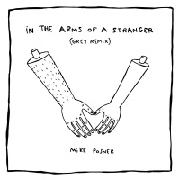 In The Arms Of A Stranger - Mike Posner