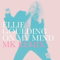On My Mind - Ellie Goulding