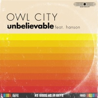 Unbelievable - Owl City