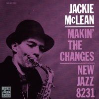 Makin' The Changes - Jackie McLean