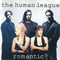 Romantic? - The Human League