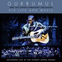 His Life And Music - Gurrumul Yunupingu, Sydney Symphony Orchestra