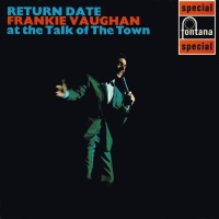 Return Date At The Talk Of The - Frankie Vaughan
