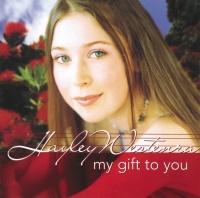 My Gift To You - Hayley Westenra