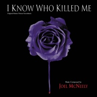 I Know Who Killed Me - Joel McNeely