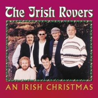 An Irish Christmas - The Irish Rovers
