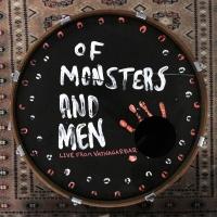 Live From Vatnagarðar - Of Monsters And Men