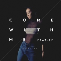 Come With Me - Kary Ng, AF