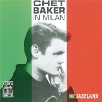 Chet Baker In Milan - Chet Baker