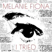 I Tried - Melanie Fiona