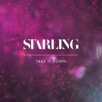 Take It Down - Starling