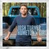 Hometown Girl - Josh Turner