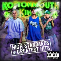 High Standards And Greatest Hi - Kottonmouth Kings, Marlon Asher
