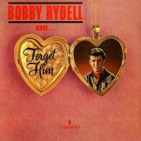 Bobby Rydell Sings Forget Him - Bobby Rydell