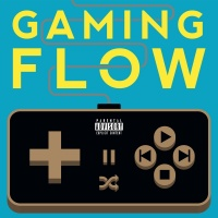 Gaming Flow - Imagine Dragons