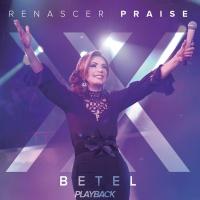 Betel - Renascer Praise XX - P - Renascer Praise