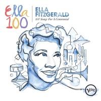 100 Songs For A Centennial - Ella Fitzgerald