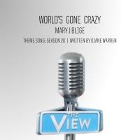 World's Gone Crazy - Mary J. Blige