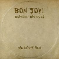 We Don't Run - Bon Jovi