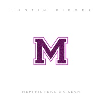 Memphis - Justin Bieber