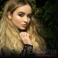 Smoke and Fire - Sabrina Carpenter