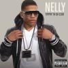 Tippin' In Da Club - Nelly